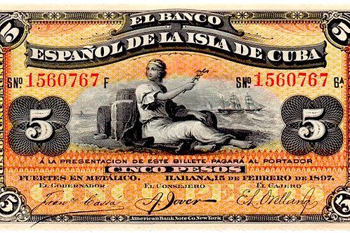 CUBA 1897 AÑO ESCASO EL BANCO ESPAÑOL DE LA ISLA DE CUBA 5 PESOS SIN CU