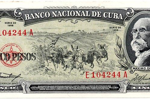 1958 CUBA 5 PESOS MAXIMI GOMEZ SERIE E104244A.