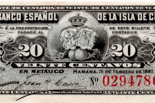 CUBA 1897 EL BANCO ESPAÑOL DE LA ISLA DE CUBA 20 CENTAVOSUNC