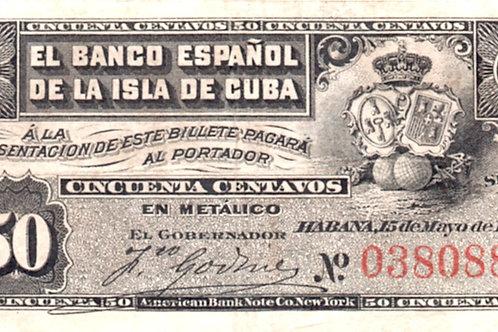 EL BANCO ESPAÑOL DE LA ISLA DE CUBA 1896 50 CENTAVOS BILLETE COLONIAL