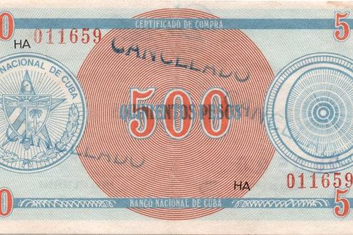 CUBA 500 PESOS CERTIFICADO DE COMPRAS SERIE BOLA MUY ESCASO Y RARO CON FIRMA