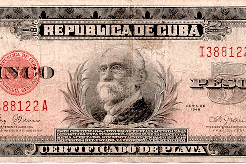 1948 CUBA 5 PESOS CERTIFICADOS DE PLATA VERY SCARCE MAXIMO GOMEZ FIRMADO GRAU