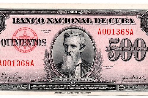 CUBA 500 PESOS 1950 SCARCE #A001368A SALVADOR CISNERO BETANCOURT