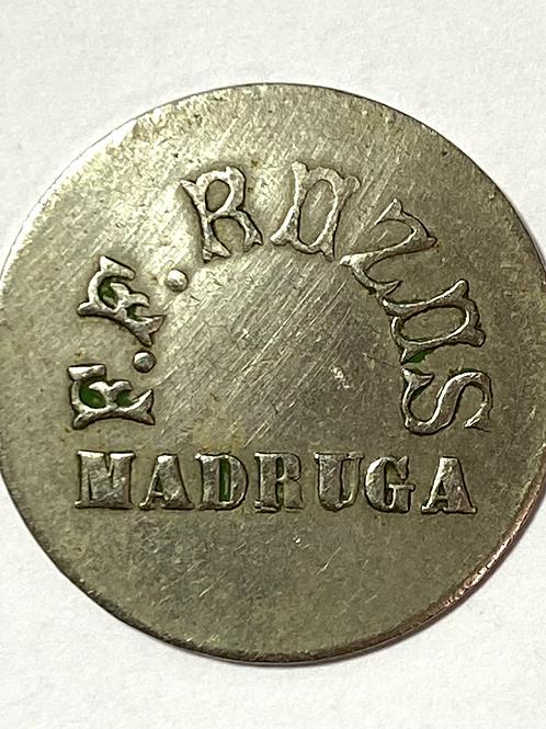 CUBA 1930s token F.F. MADRUGA ROZAS VALE 10 CENTAVOS.