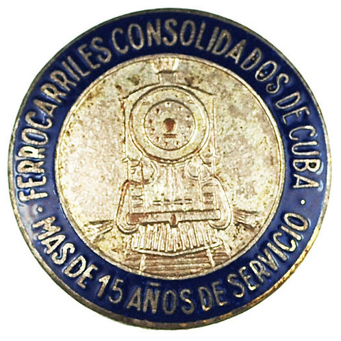 1950s FERROCARRILES CONSOLIDADOS DE CUBA RAILROAD 15 YEARS SERVICES PIN.