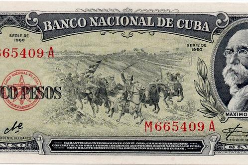 1960 CUBA 5 PESOS FIRMA CHE -MAXIMO GOMEZ UNCIRCULATED.