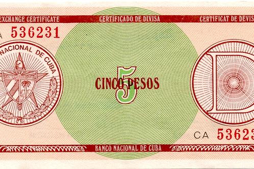 CUBA 5 PESOS CERTIFICADO DE DIVISA SERIE CA BOLA
