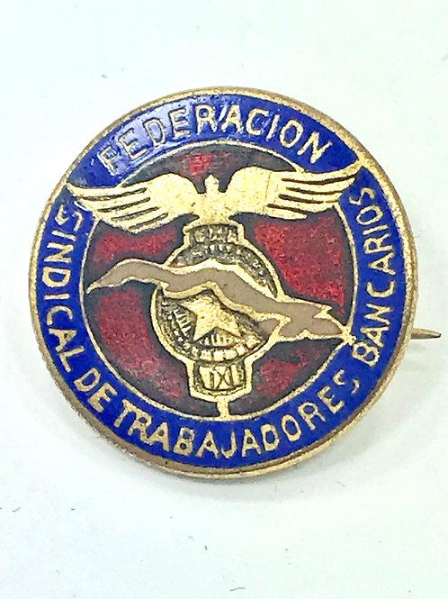 1950s CUBA FEDERACION SINDICAL DE TRABAJADORES BANCARIOS PIN.