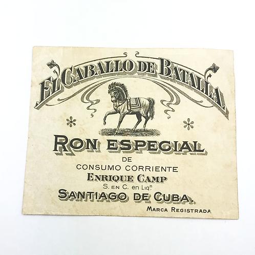 1950s CUBA RON SANTIAGO DE CUBA EL CABALLO DE BATA LLA DE CONSUMO CORRIENTE