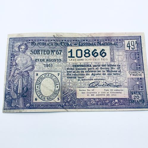 LOTERIA 1911 REPUBLICA DE CUBA SORTEO # 67