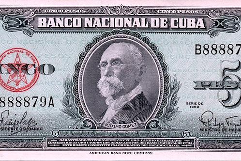 1960 CUBA 5 PESOS # SERIES RARO MAXIMO GOMEZ.
