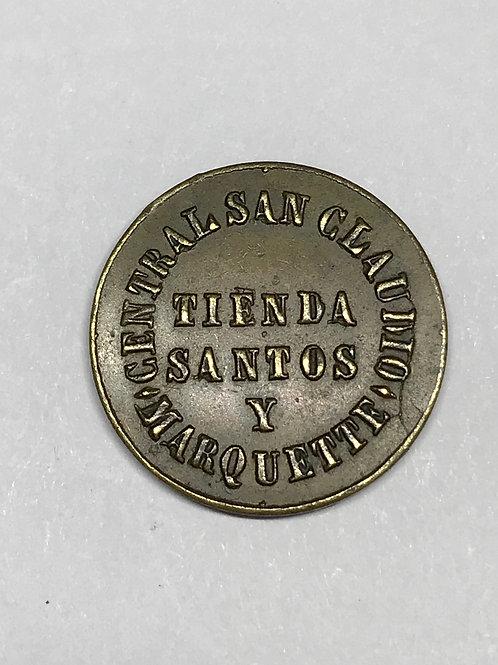 Cuba central San Claudio tienda Santos y Marquette vale 5 cs. En efectos Token .