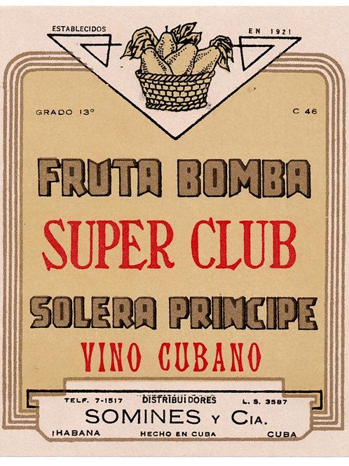 CUBA 1950s HABANA VINO CUBANO SOLERA PRINCIPE FRUTA BOMBA SUPER CLUB LABEL