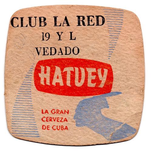 Coaster hatuey la gran cerveza de cuba CLUB LA RED 19 Y L VEDADO Habana cuba.