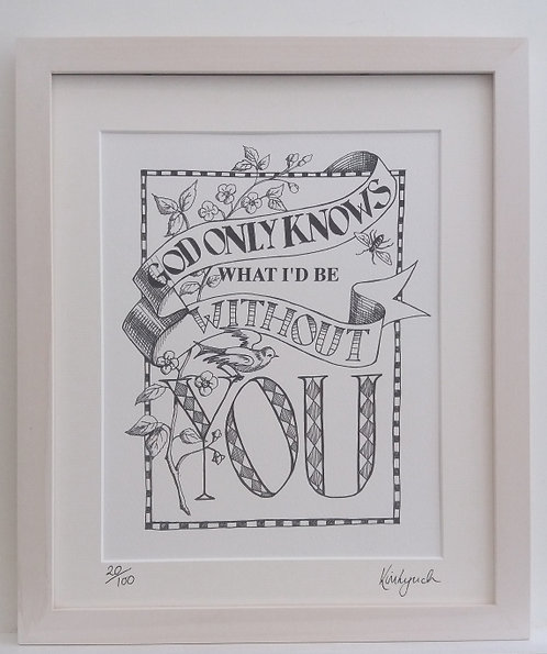 God Only Knows Limited Edition Print