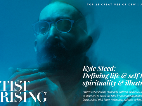 "Kyle Steed: ""The Philosophies of Life by Way of Art"""