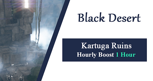Kartuga Ruins Hourly Boost - 1Hour