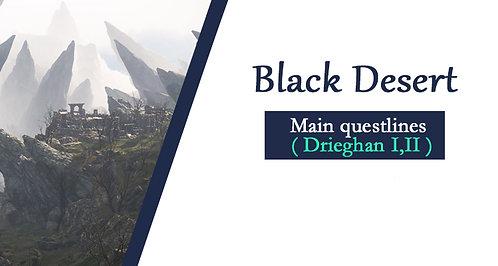 Main questline - Drieghan