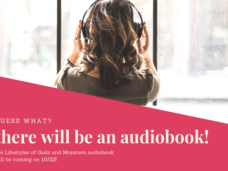 An audio book! There will be an audio book (and three things I love)