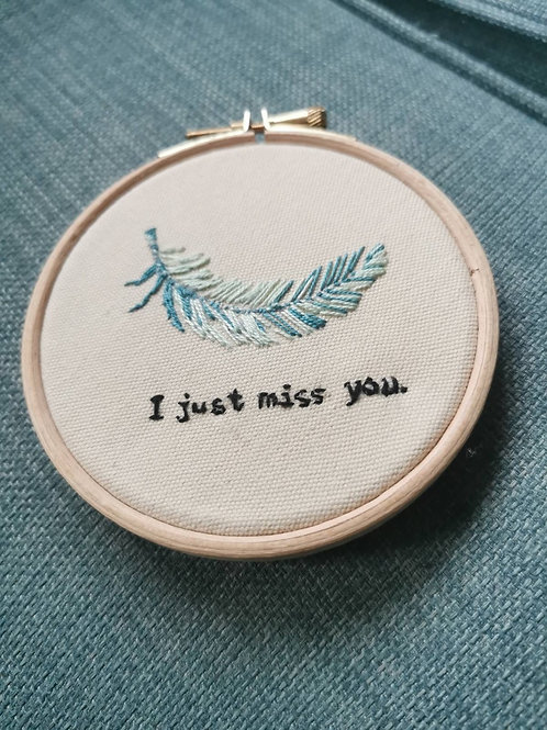 Miss you - Memorial Embroidered Feather