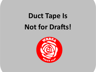 Duct Tape is Not for DRAFTS