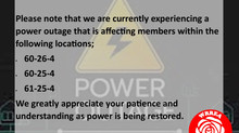 Power Outage RESTORED- September 15, 2021