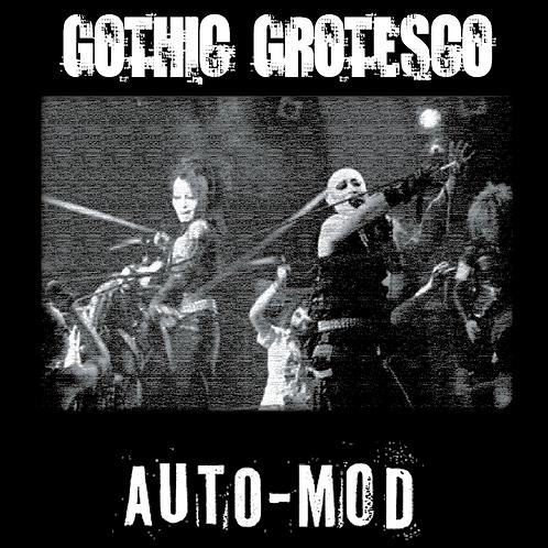 """AUTO-MOD """"GOTHIC GROTESCO"""" OFFICIAL BOOTLEG DVD"""