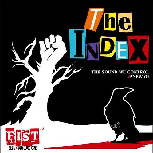 "THE INDEX ""FIST -黒い瞳に咲く花-"""
