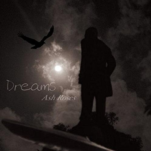 """Ash Roses[ex.Gilles de Rais Guitar.JACK] """"Dreams"""""""