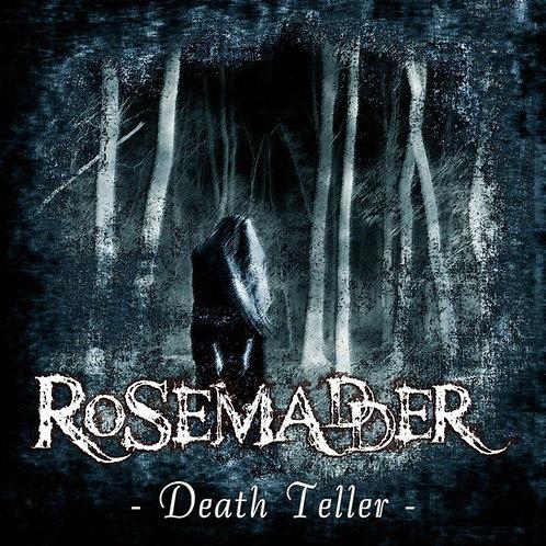ROSEMADDER / Death Teller