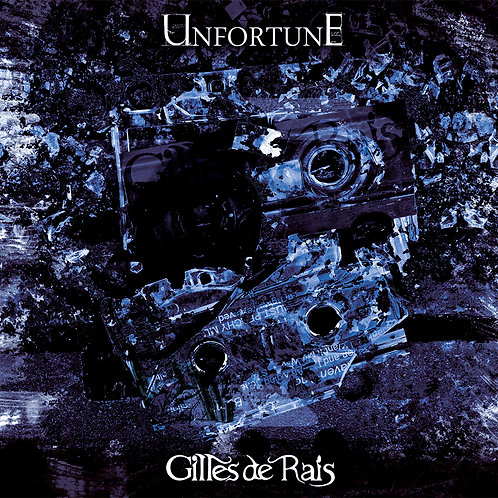 "Gilles de Rais ""UNFORTUNE""(特典DVD付き)"