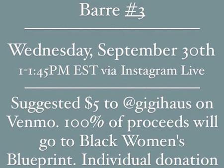 Donation Based Ballet Barre #3! Support Black Womxn!