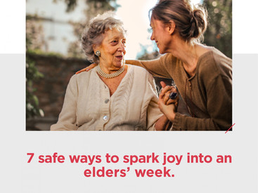 7 safe ways to spark joy into an elders' week
