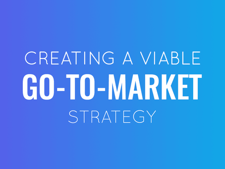 FIVE Steps to Launching You GO-TO-MARKET Strategy!