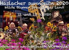 12. und 13. Sept. 2020: Haslacher  sunnseitn   Wilde Blumen braucht das Land.