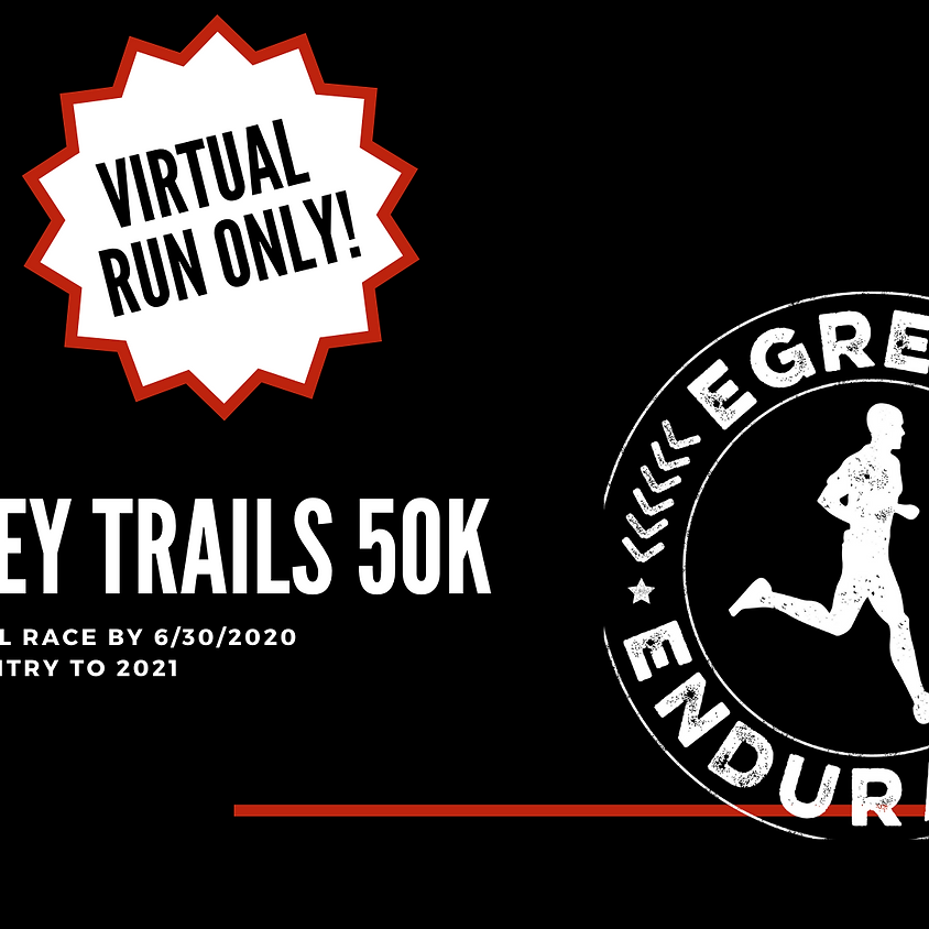 The Riley Trails 50K- Virtual Only!