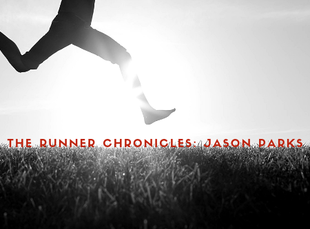 The Runner Chronicles: Jason Anthony Parks