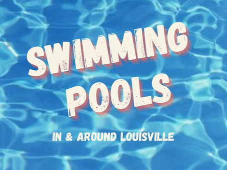 Swimming Pools in and around Louisville 2021