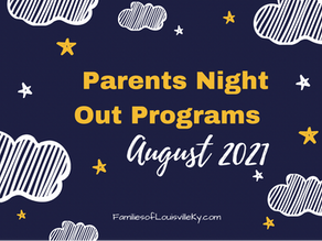 Parents Night Out Programs August 2021
