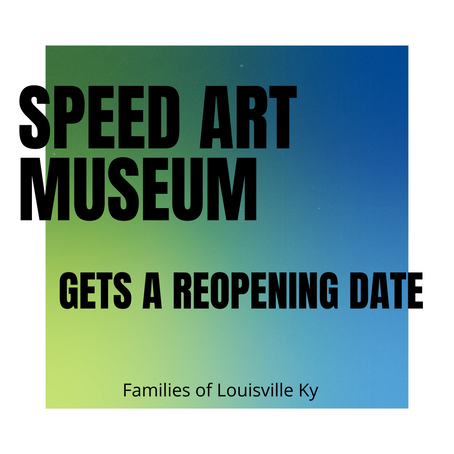 Speed Art Museum Gets A Reopening Date