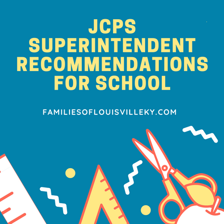 JCPS Superintendent Recommendations for the 2020-21 school year