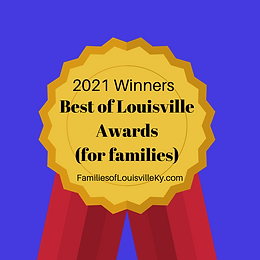 2021 Winners Best of  Louisville For Families Awards