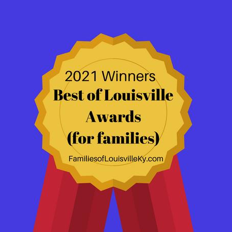 2021 Winners Best of  Louisville For Families Awards