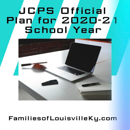 JCPS Official Plan for 2020-21 School Year