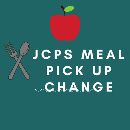 JCPS Meal Pick Up Change Starting 1st week of November