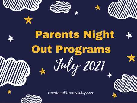 Parents Night Out Programs July 2021