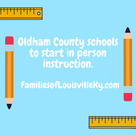 Oldham County Schools to start in person classes