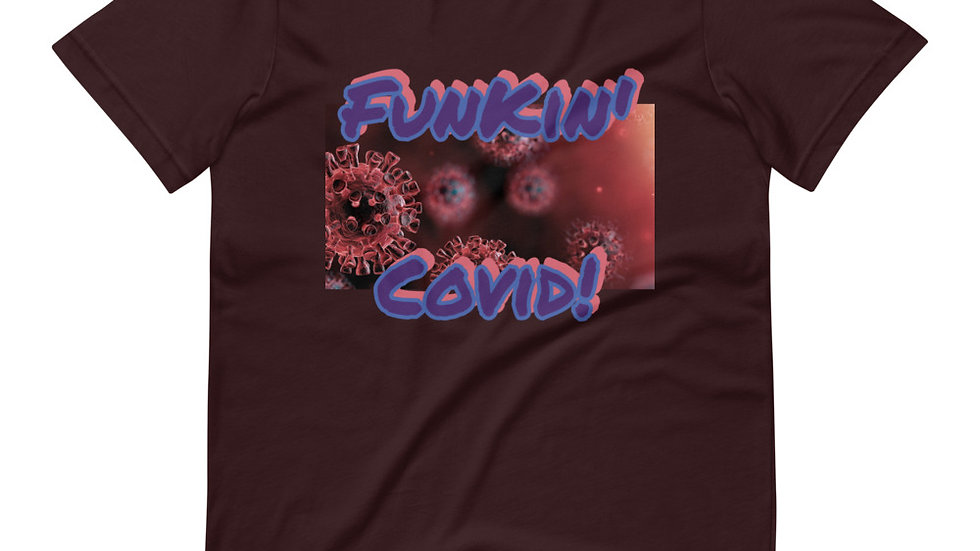 Funkin' Covid Unisex T-Shirt