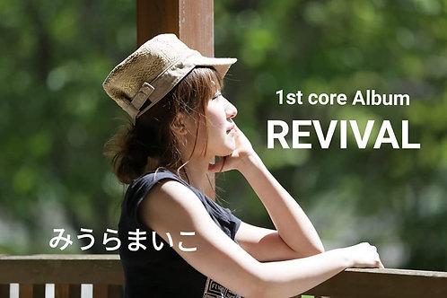 1st core album CD「REVIVAL」/みうらまいこ