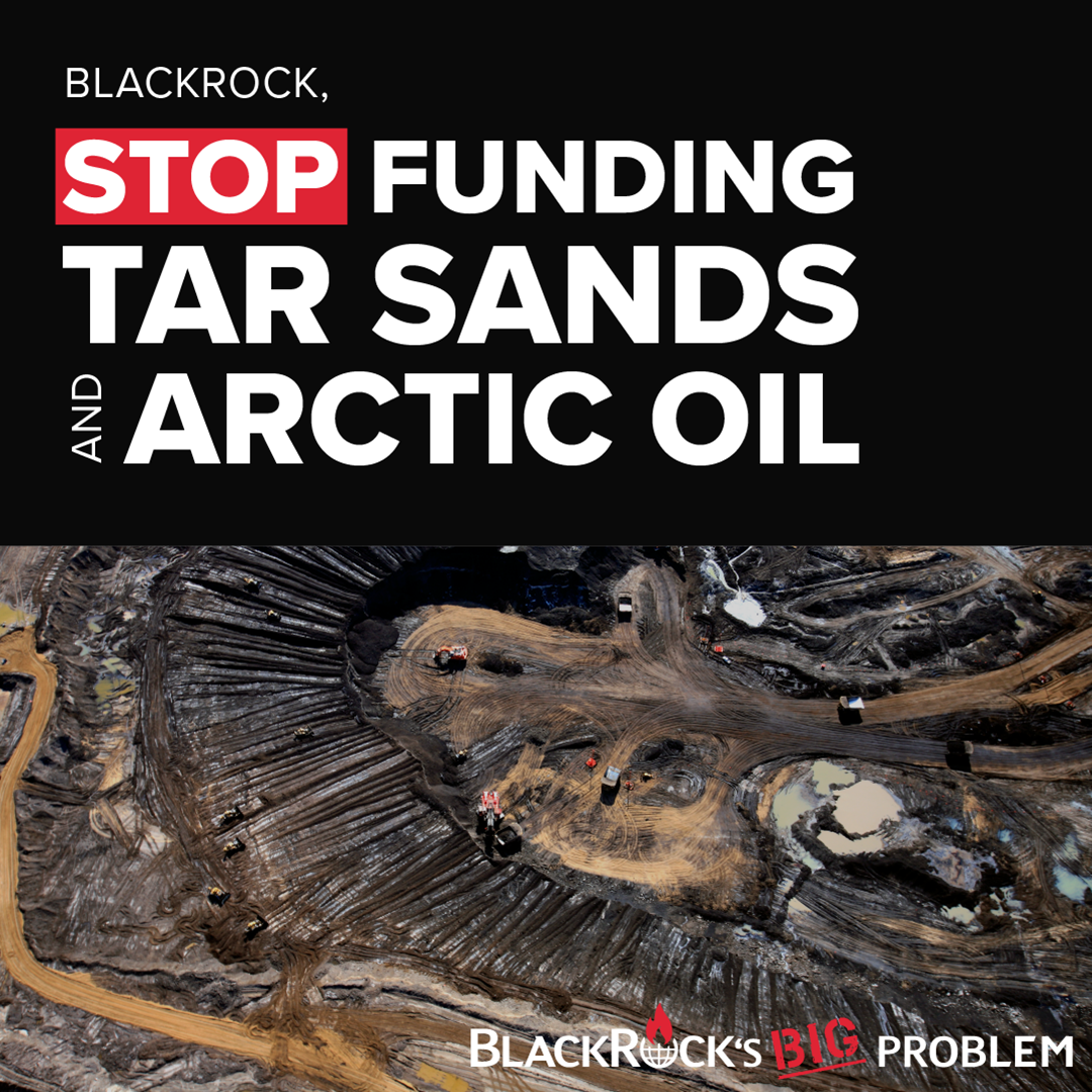 Stop Funding Tar Sands and Arctic Oil